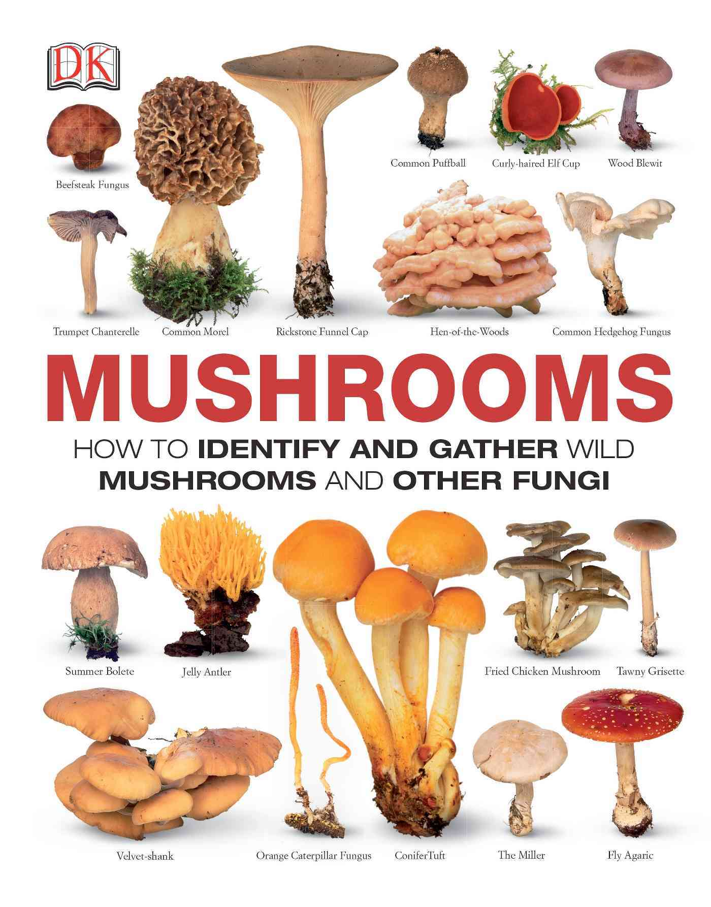 Mushrooms By Dorling Kindersley, Inc. (COR)